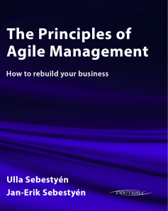 The Principles of Agile Management: How to rebuild your business